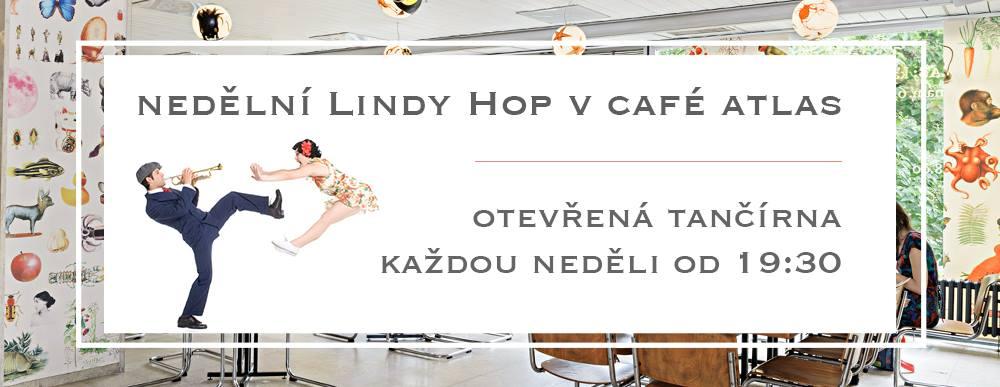Nedělní Lindy Hop tančírny v Café Atlas