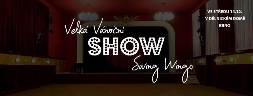 Velká Vánoční Show Swing Wings